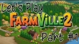 FarmVille 2 - drugi gameplay